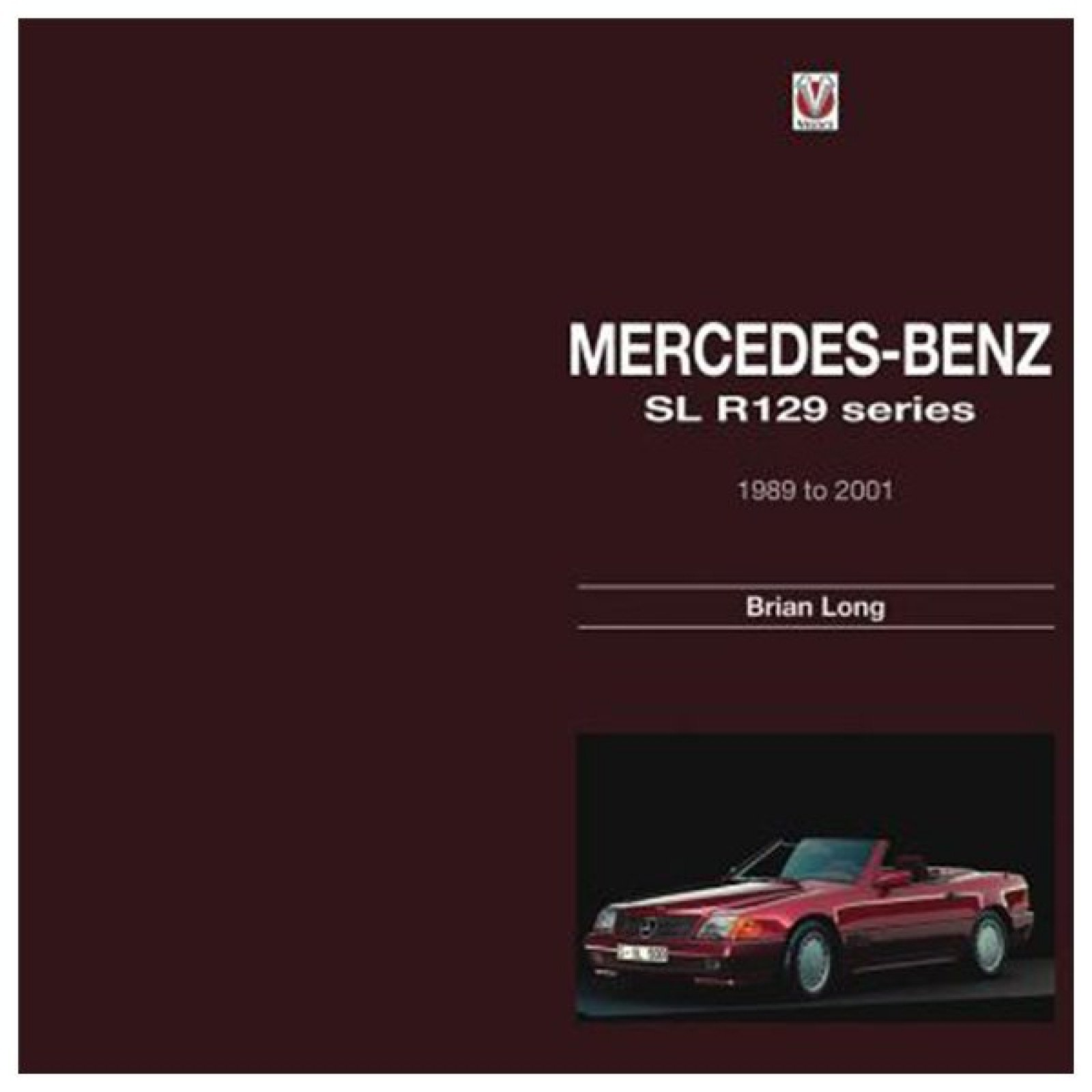 Mercedes benz sl r129 series 1989 to 2001 book by brian for Books mercedes benz